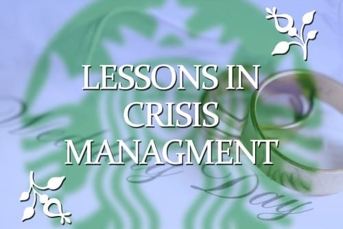 Starbucks and Weddings: Lessons in Crisis Management
